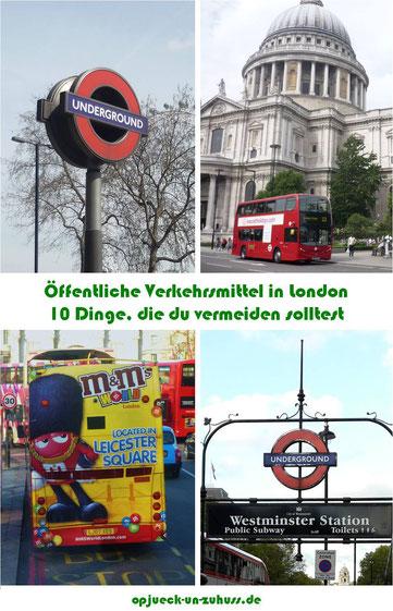 Öffentliche Verkehrsmittel in London - 10 Dinge, die du vermeiden solltest