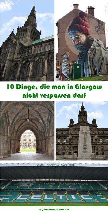 Glasgow Sehenswürdigkeiten Top 10 / 10 Dinge, die man in Glasgow gesehen bzw. erlebt haben muss