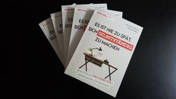 Es ist nie zu spät, sich selbstständig zu machen, Bellone/Matla, 2020, Redline Verlag © Bellone Franchise Consulting GmbH