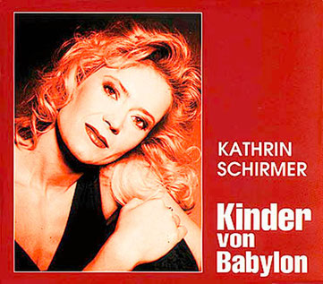 Single - Kathrin Schirmer - Kinder von Babylon - VÖ 1996: