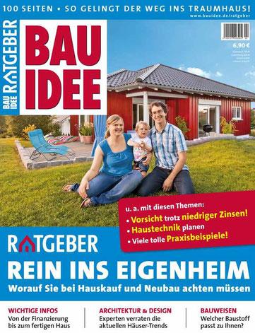 """Der neue BAUIDEE-Ratgeber umfasst 100 Seiten prall gefüllt mit allen wichtigen Informationen rund um das Thema """"Rein ins Eigenheim""""."""