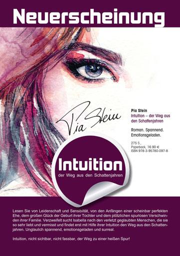 Intuition - der Weg aus den Schattenjahren: Neuestes Buch von Autorin Pia Stein