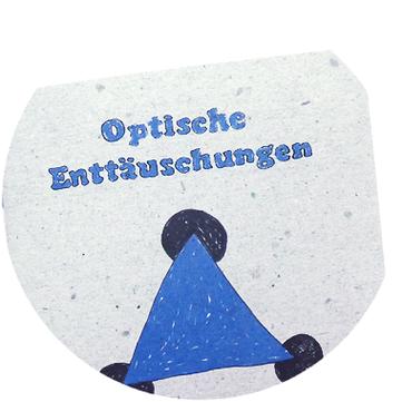 Optische Enttäuschungen von Ingo Hofmeister und Willy Dumaz.