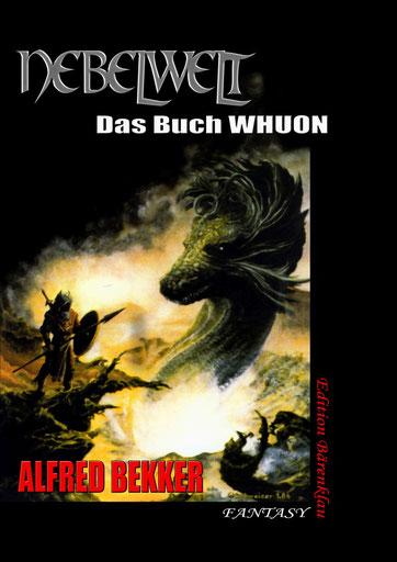 """Endlich als Paperback erscheint auch Alfred Bekkers """"Nebelwelt""""-Zyklus, hier mit dem ersten Band im Frühjahr 2014 - Coverart: Hubert Schweizer"""