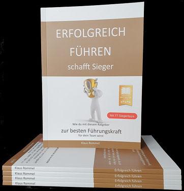 Das Buch ERFOLGREICH FÜHREN schafft Sieger als Printausführung.