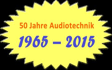50 Jahre Audiotechnik: 1965 - 2015