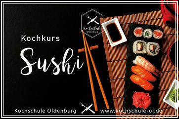 Kochkurs Sushi   die Basics in der Kochschule Oldenburg