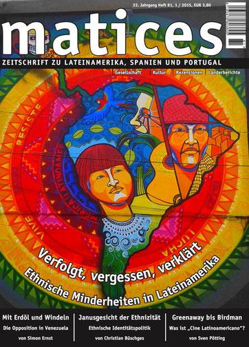 Matices 81: Verfolgt, vergessen, verklärt. Ethnische Minderheiten in Lateinamerika.