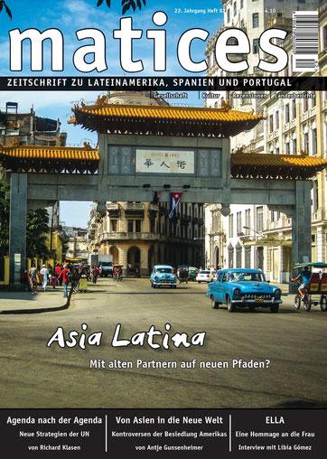 Matices 82: Asia Latina. Mit alten Partnern auf neuen Pfaden?