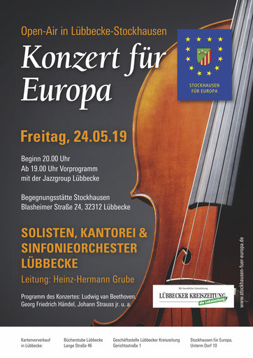 """Offizielles Plakat für unser """"Konzert für Europa"""" am 24. Mai 2019 (© by Stockhausen für Europa)"""