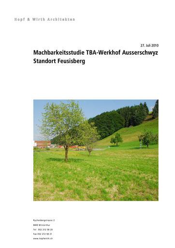 Neubau Werkhof First, Feusisberg Baudepartement Kanton Schwyz Machbarkeitsstudie mit Kostenschätzung und Wettbewerbsvorbereitung, Hopf & Wirth Architekten Winterthur