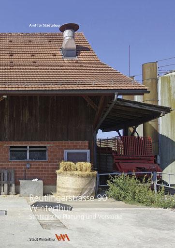 Umnutzung Bauernhaus Reutlingen, Amt für Städtebau Winterthur, Hopf & Wirth Architekten, Strategische Planung und Vorstudie mit Kostenschätzung