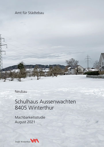 Schulhaus Aussenwachten Winterthur, Hopf & Wirth Architekten, Machbarkeitsstudie mit Testprojekt und Kostenschätzung
