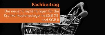 Krankenkostenzulage im SGB XII und SGB II