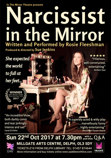 Rosie Fleeshman narcissist in the Mirror at the Millgate Arts Centre. Saddleworth Live. 22 Oct 2017