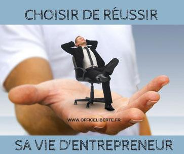choisir de réussir sa vie d'entrepreneur