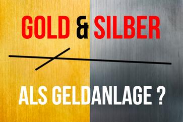 gold silber als geldanlage