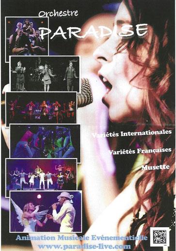 L'orcheste PARADISE avec ses onze musiciens et chanteurs animera la soirée.