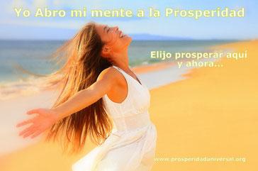 AFIRMACIONES POSITIVAS DE PROSPERIDAD, RIQUEZA, ABUNUDANCIA, AMOR - PROSPERIDAD UNIVERSAL- PROSPERIDAD UNIVERSAL- www.prosperidaduniversal.org