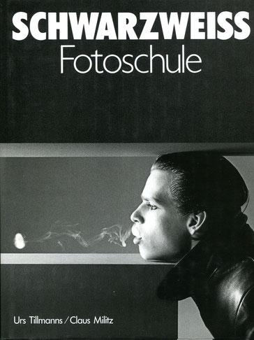Urs Tillmanns/Klaus Militz, Schwarzweiss Fotoschule