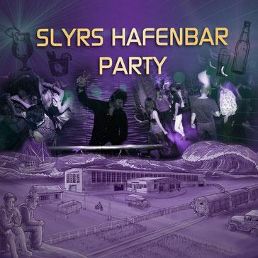 SA 23.11.2019 | 21 - 2 Uhr | Slyrs Hafenbar Party