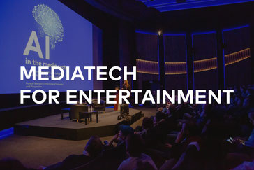 Mediatech for Entertainment