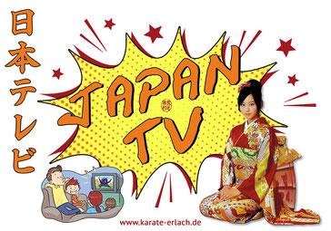 Karate Erlach, JAPAN-TV