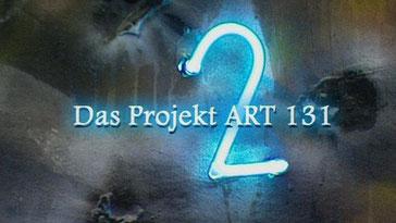 Das Projekt ART 131