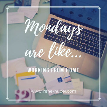 Mondays are like... working from home