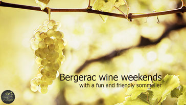 Bergerac wine weekends in the Dordogne