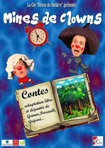 adaptation clownesque, libre et déjantée de contes populaires