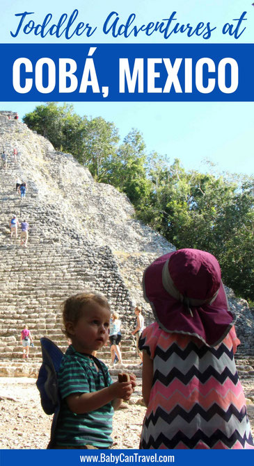 Planning to explore the ancient Mayan ruins of Coba, Mexico? Read this first!  |Family Travel | Travel with baby or toddler | Mayan Riviera | Mexico #familytravel #travelwithbaby #toddler #toddlertravel  #mayanriviera #cobaruins #mexico