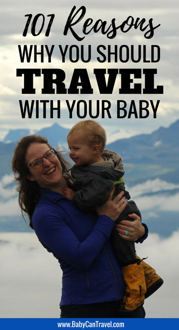 101 Reasons Why You Should Travel With Your Baby! Parents from around the globe tell us why they travel with their infant, baby or toddler. Come be inspired! | Family Travel | Travel with infant, baby or toddler #familytravel #Travelwithbaby