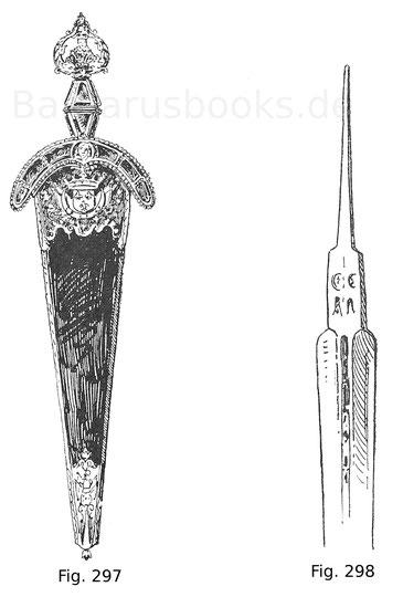 Fig. 297. Ochsenzunge (Anelace) mit geschnittenem Griff von vergoldetem Messing, der mit Halbedelsteinen besetzt ist. Auf der Klinge erblickt man in vergoldeter Ätzung die Gestalt des Herkules. Auf dieser und dem Scheidenbeschlag auch das französische Wap