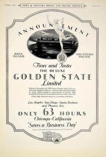 1926 Ad ; Golden State Limited Rock Island South Pacific Railroad Train Trip
