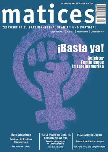 Lateinamerika Zeitschrift matices. Gelebter Feminismus in Lateinamerika