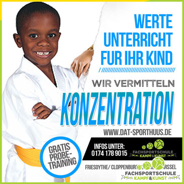 Kampfsport BLOG - Thema des Monats September 2019 in Friesoythe - KONZENTRATION