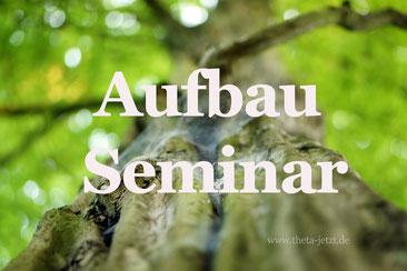 ThetaHealing Aufbau Seminar