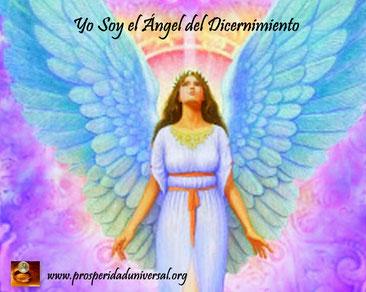 ÁNGELES DE LUZ DIVINA- YO SOY EL ÁNGEL DEL DICERNIMIENTO - PROSPERIDAD UNIVERSAL - www.prosperidaduniversal.org