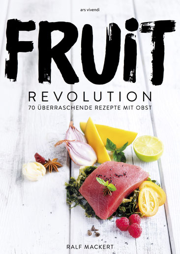"Kochbuch ""FRUIT REVOLUTION"""