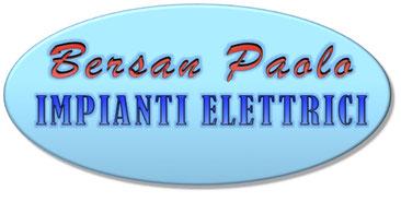 -   - BERSAN PAOLO IMPIANTI ELETTRICI      -  -   Localita Dolina 519  -  34018    San Dorligo della Valle (TS)     Tel. +39 - 3356069584