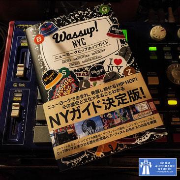 Wassup! NYC ニューヨーク ヒップホップ ガイド