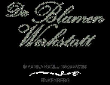 Logo Die Blumenwerkstatt Finkenberg, Martina Kröll-Troppmair