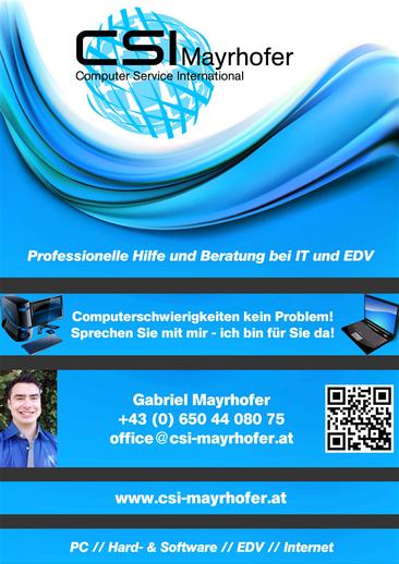 CSI Mayrhofer Flyer Professionelle Hilfe und Beratung bei IT und EDV! PC Hardware Software EDV Internet