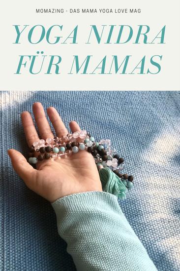 Yoga Nidra für Mamas – Momazing – Das Mama Yoga Love Mag