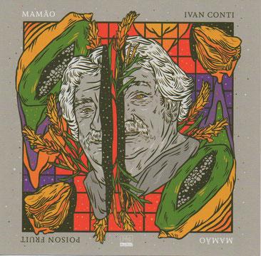 Ivan Mamao Conti - Poision Fruit