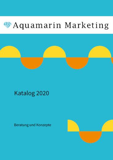 Aquamarin Marketing Katalog 2016 - Beratung und Konzepte