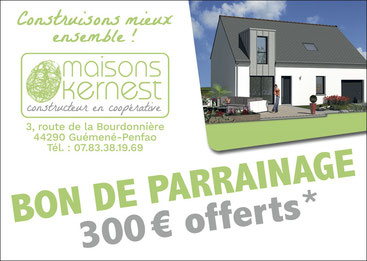 bon de parrainage de 300 euros offerts pour toute recommandation le jour du démarrage du chantier par maisons kernest