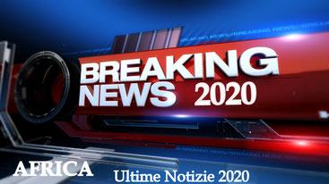 Africa Ultime Notizie 2020