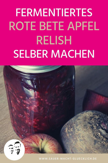Fermentiertes Rote Bete Apfel Relish